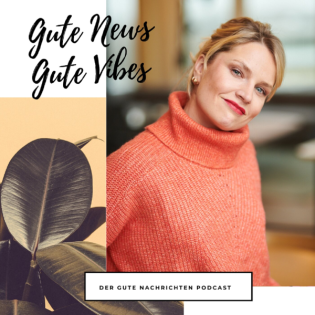 Gute News - Gute Vibes