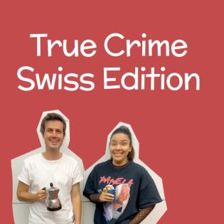 True Crime Swiss Edition