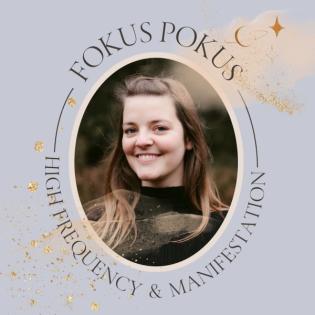 Fokus Pokus - Manifestation & High Frequency