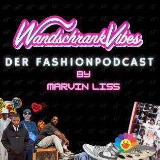 WandschrankVibes - Der Fashion Podcast