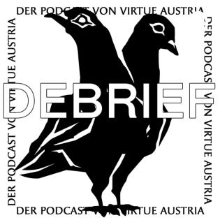 Debrief: Der VIRTUE-Podcast.