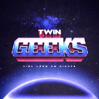 Twin Geeks: Viel Lärm um Nichts
