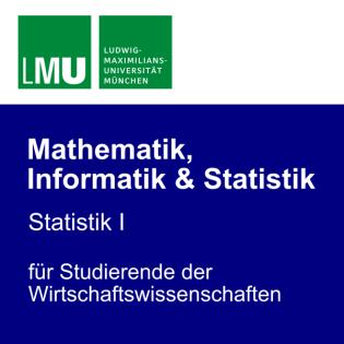 LMU Statistik I für Studierende der Wirtschaftswissenschaften