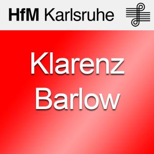 "Meisterkurs Klarenz Barlow ""Musiquantik"" - SD"
