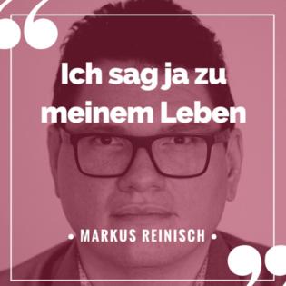 Markus Reinisch: Ich sag ja zu meinem Leben!