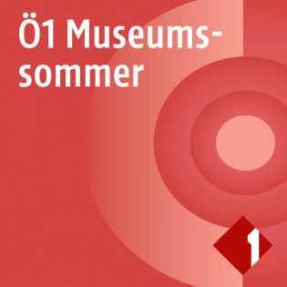 Ö1 Museumssommer