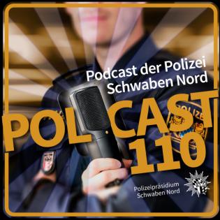 Polcast110 - Hier spricht die Polizei Schwaben Nord