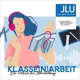 Klasse(n)arbeit – Der Podcast für Lehrerbildung