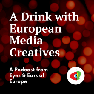 A Drink with European Media Creatives