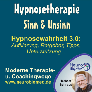 Hypnosewahrheit 3.0 - Ratgeber und Aufklärung zum Thema Hypnosetherapie - NeuroBioMed