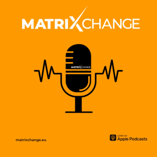 MatrixChange.eu der Podcast rund um Tokenisierung und Blockchaintechnologien