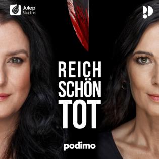 Reich, schön, tot - True Crime