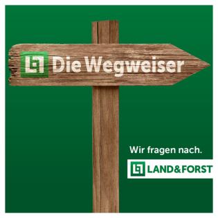 LAND & FORST-Die Wegweiser