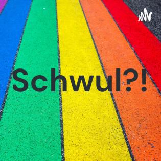 Schwul?!