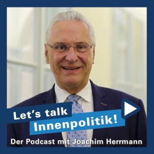Echt. Mehr. Bayern. 'Let's Talk Innenpolitik' mit Joachim Herrmann