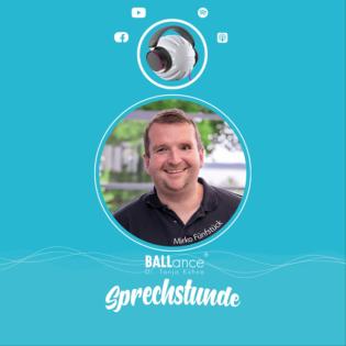 Die BALLance® Sprechstunde mit Mirko Fünfstück