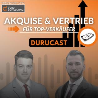 Vertrieb, Marketing, Mindset und Verkauf mit DURUCAST