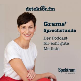 Grams' Sprechstunde – Der Podcast für echt gute Medizin