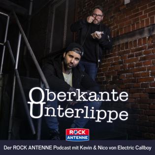 Oberkante Unterlippe: Der ROCK ANTENNE Podcast mit Eskimo Callboy