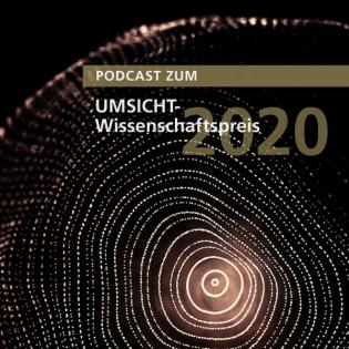 Podcast zum UMSICHT-Wissenschaftspreis 2020