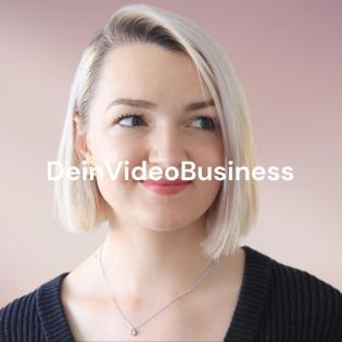 DeinVideoBusiness - YouTuber werden & ein eigenes erfolgreiches Business mit Videos aufbauen 2021
