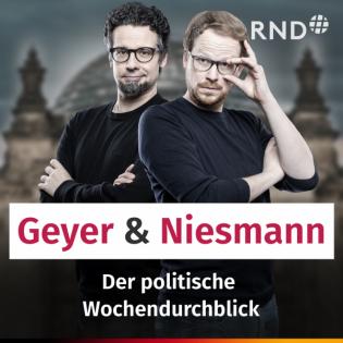 Geyer & Niesmann - der Politik-Podcast