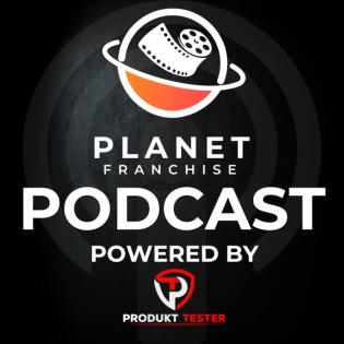 Planet Franchise der Podcast über Franchise aus Film Fernsehen und der Gaming Welt