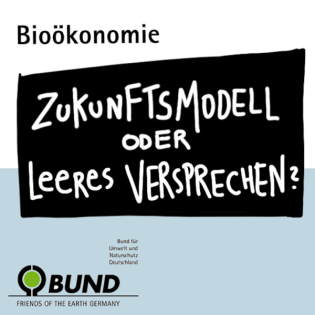 Bioökonomie - Zukunftschance oder leeres Versprechen?