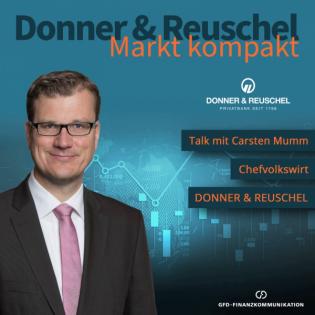 DONNER & REUSCHEL Markt kompakt mit Carsten Mumm