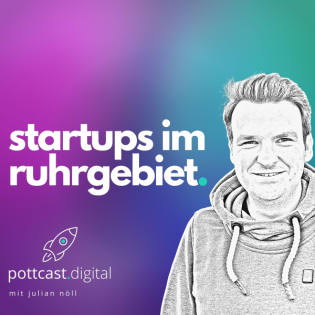 pottcast.digital - Der Podcast für Startups im Ruhrgebiet