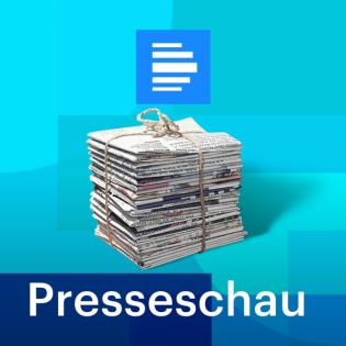 Internationale Presseschau - Deutschlandfunk