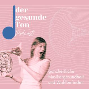 Der gesunde Ton - ganzheitliche Musikergesundheit und Wohlbefinden