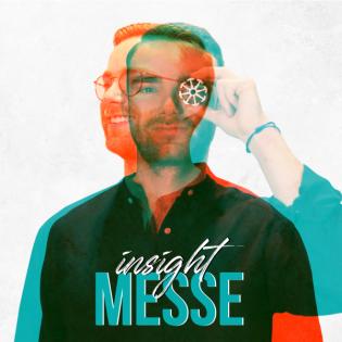 insightMESSE