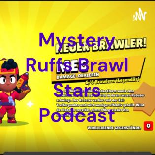 Mystery Ruffs Podcast