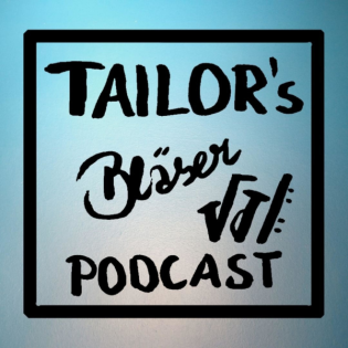 Tailor's Bläser Podcast
