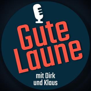 Gute Laune mit Dirk und Klaus