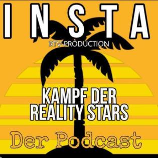 Insta Kampf der Realitystars - Der Podcast