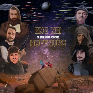 """""""Eng nei Hoffnung"""" - De Star Wars Podcast"""