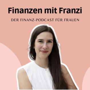 Finanzen mit Franzi - für Frauen, die ihre Finanzen meistern wollen