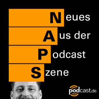 NAPS - Neues aus der Podcast-Szene