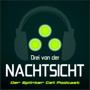 Drei von der Nachtsicht – Der Splinter Cell Podcast
