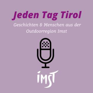 Jeden Tag Tirol - Outdoorregion Imst
