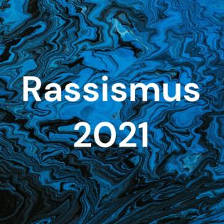 Rassismus 2021