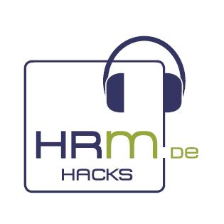 HRM Hacks: Tipps & Tricks für Human Resources Management / Personalmanagement / HR