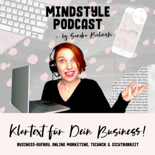 MindStyle Podcast | Business-Aufbau, Marketing, Technik & Blingbling für Selbständige