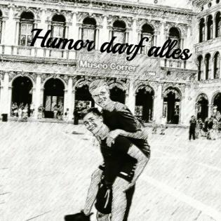 Humor darf alles
