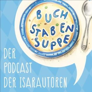 Buchstabensuppe - Der Podcast der Isarautoren