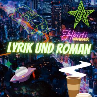 Lyrik und Roman