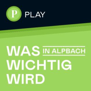 Was in Alpbach wichtig wird