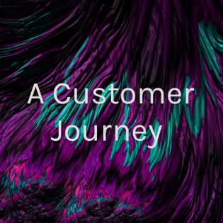 A Customer Journey